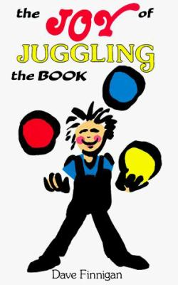 The Joy of Juggling 9780961552138