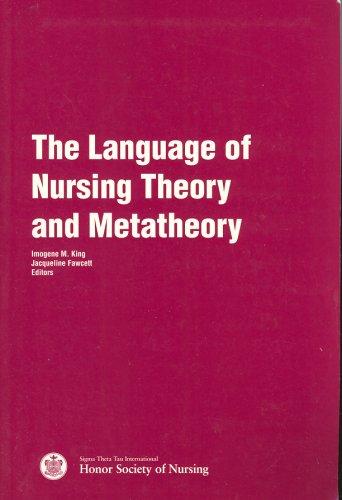The Language of Nursing Theory and Metatheory 9780965639101