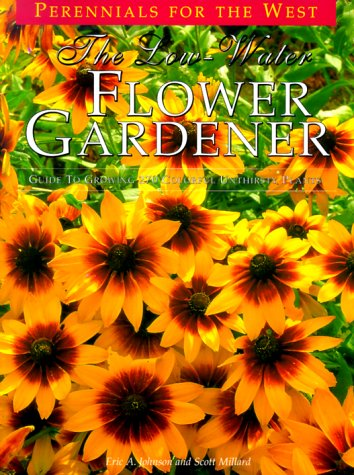 The Low-Water Flower Gardener 9780962823619