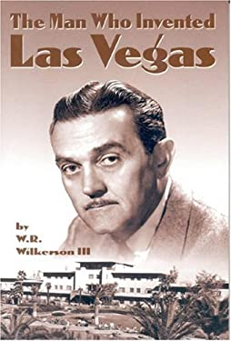 The Man Who Invented Las Vegas 9780967664309