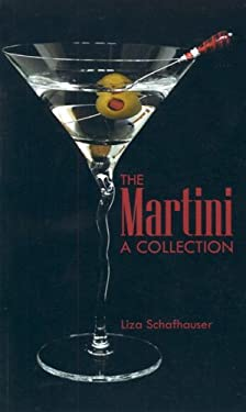 The Martini: A Collection 9780968987216