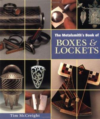 The Metalsmith's Book of Boxes and Lockets 9780965824897