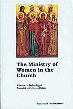 The Ministry of Women in the Church 9780961854560