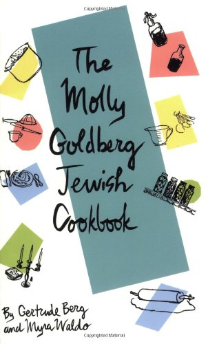 The Molly Goldberg Jewish Cookbook 9780966983302
