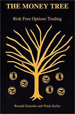 The Money Tree: Risk Free Options Trading 9780967412818