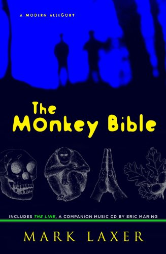 The Monkey Bible: A Modern Allegory [With CD (Audio)] 9780963810809