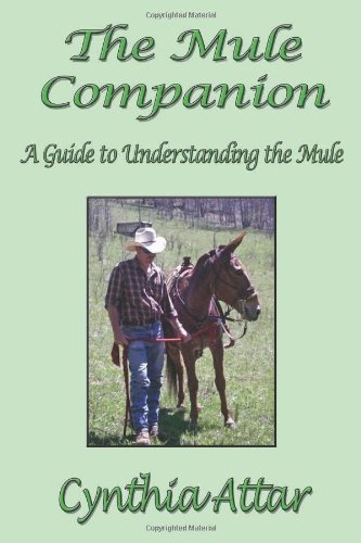 The Mule Companion: A Guide to Understanding the Mule 9780965177658