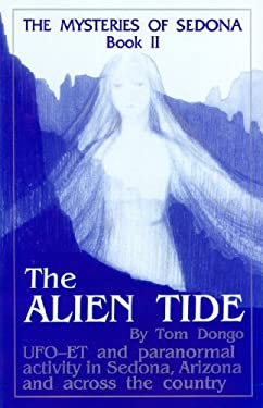 The Mysteries of Sedona, Book II: The Alien Tide 9780962274817