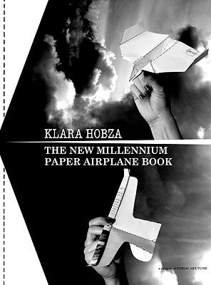 The New Millennium Paper Airplane Book 9780960848850