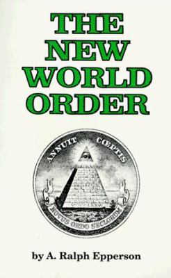 The New World Order 9780961413514