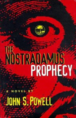 The Nostradamus Prophecy 9780966192254