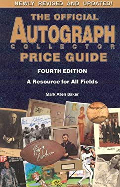 The Official Autograph Collector Price Guide 9780966971095