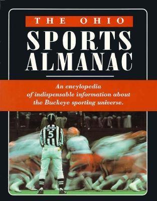 The Ohio Sports Almanac 9780961963781