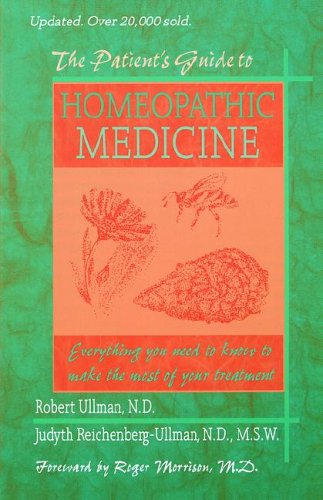 The Patient's Guide to Homeopathic Medicine: 9780964065420