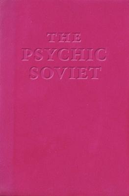 The Psychic Soviet 9780965618397