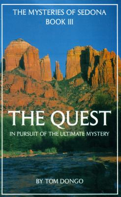 The Quest: In Pursuit of the Ultimate Mystery 9780962274824