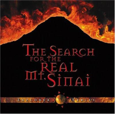 The Search for the Real Mt. Sinai 9780967501048