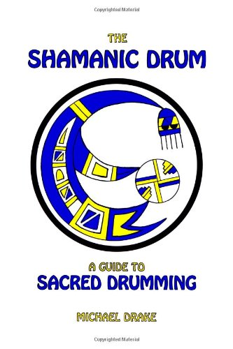 The Shamanic Drum 9780962900204