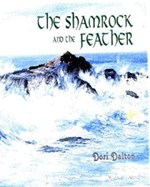 The Shamrock and the Feather: A Contemporary Spiritual Journey 9780965157636