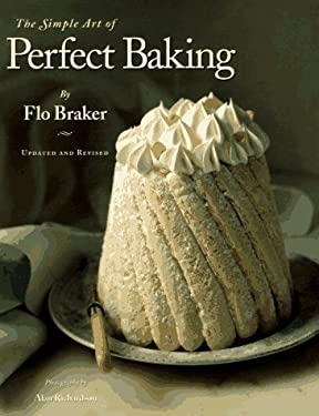 The Simple Art of Perfect Baking 9780963159120