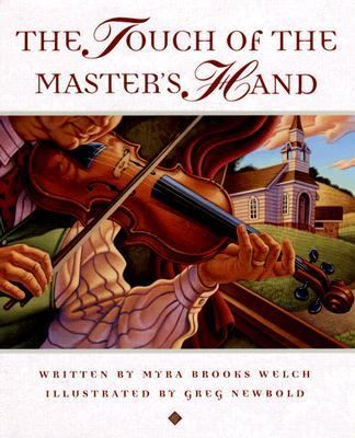 The Touch of the Master's Hand 9780966444773