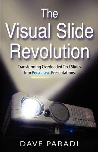 The Visual Slide Revolution 9780969875185