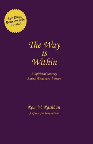 The Way Is Within: A Spiritual Journey 9780964351905