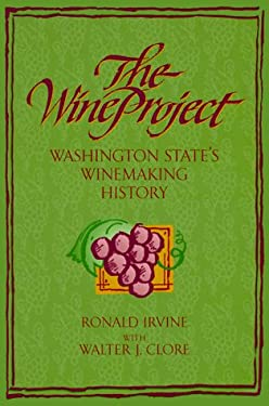 The Wine Project: Washington State's Winemaking 9780965083492