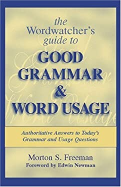 The Wordwatcher's Guide to Good Grammar & Word Usage 9780966674804