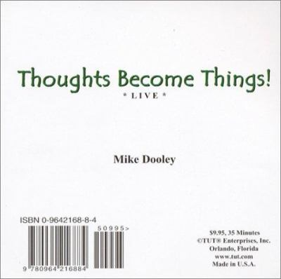 Thoughts Become Things! Live