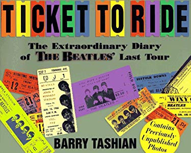 Ticket to Ride: The Beatles' Last Tour 9780964645240
