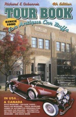 Tour Book for Antique Car Buffs: In USA...& Canada 9780962832475