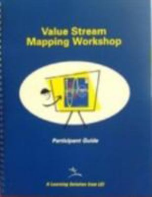 Training to See: A Value Stream Mapping Workshop: A Value Stream Mapping Workshop [With CDROM and 21 Guides and Carrying Case, Certificates and Wall C 9780966784329