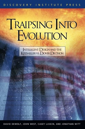 Traipsing Into Evolution: Intelligent Design and the Kitzmiller V. Dover Decision 9780963865496