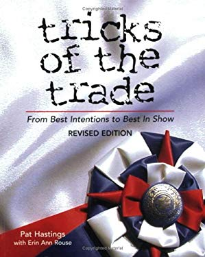Tricks of the Trade: From Best Intentions to Best in Show 9780967841434