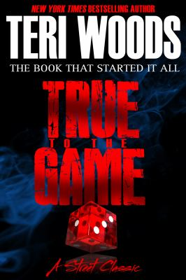 True to the Game: A Teri Woods Fable 9780967224909