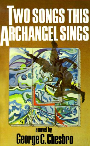 Two Songs This Archangel Sings