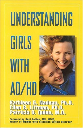 Understanding Girls with Ad/HD 9780966036657