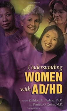 Understanding Women with Ad/HD 9780966036640