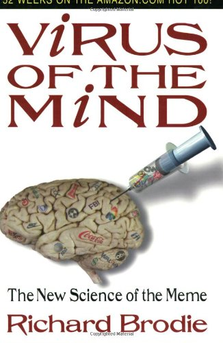 Virus of the Mind: The New Science of the Meme 9780963600127