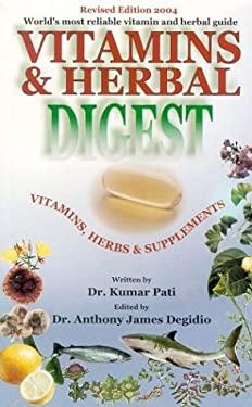 Vitamins & Herbal Digest: Vitamins, Herbs & Supplements