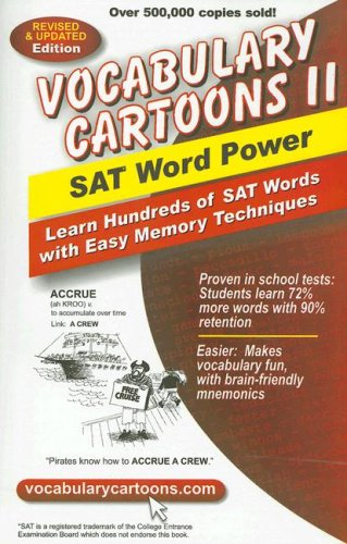Vocabulary Cartoons II, SAT Word Power: Learn Hundreds of SAT Words with Easy Memory Techniques 9780965242240
