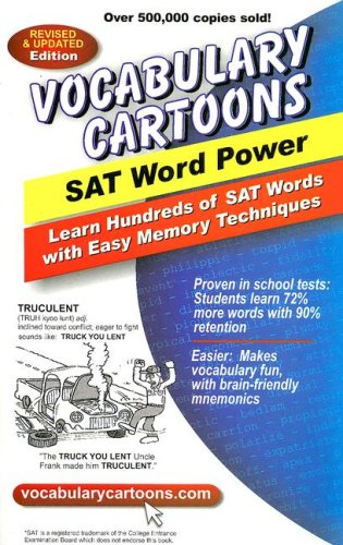Vocabulary Cartoons, SAT Word Power: Learn Hundreds of SAT Words Fast with Easy Memory Techniques 9780965242233