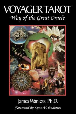 Voyager Tarot - Way of the Great Oracle 9780961507930