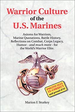 Warrior Culture of the U.S. Marines 9780965081412