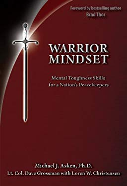 Warrior Mindset: Mental Toughness Skills for a Nation's Peacekeepers 9780964920552