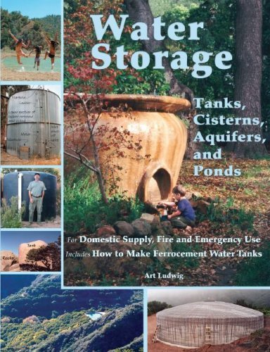 Water Storage: Tanks, Cisterns, Aquifers, and Ponds
