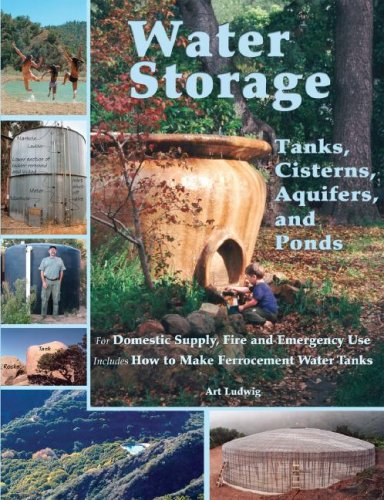Water Storage: Tanks, Cisterns, Aquifers, and Ponds 9780964343368