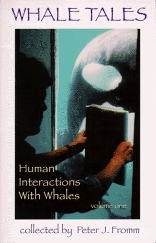 Whale Tales: Human Interactions with Whales