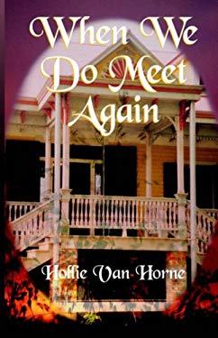 When We Do Meet Again 9780967455235